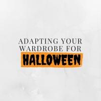 Adapting Your Wardrobe for Halloween